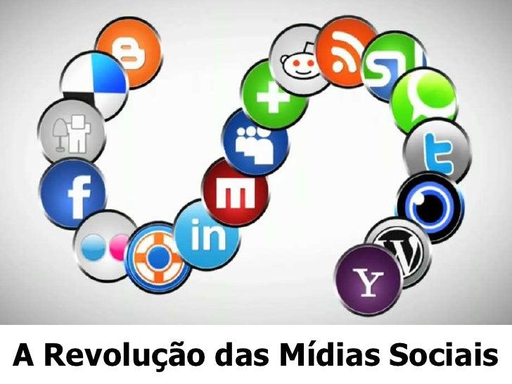 A Revolução das Mídias Sociais<br />