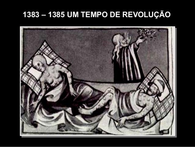 1383 – 1385 UM TEMPO DE REVOLUÇÃO