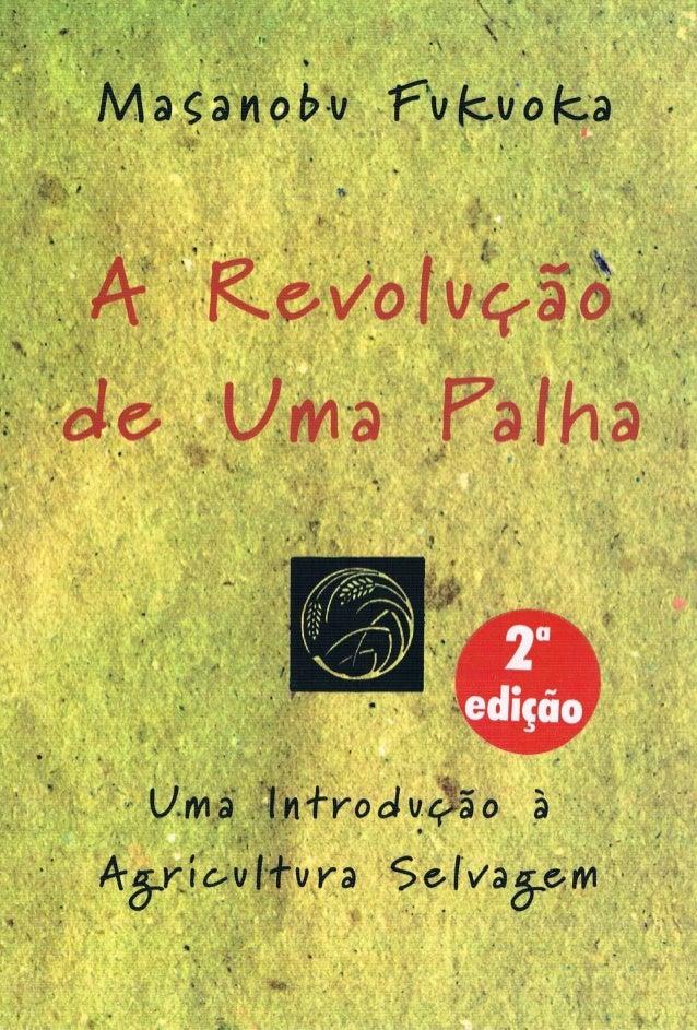 A revolução de uma palha
