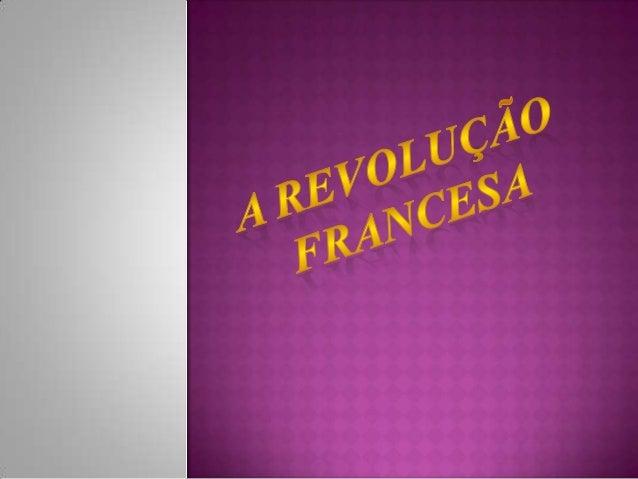 Enquanto nos Estados Unidos da Américatriunfavam os princípios das Luzes de liberdade,em França, tal como nos outros paíse...