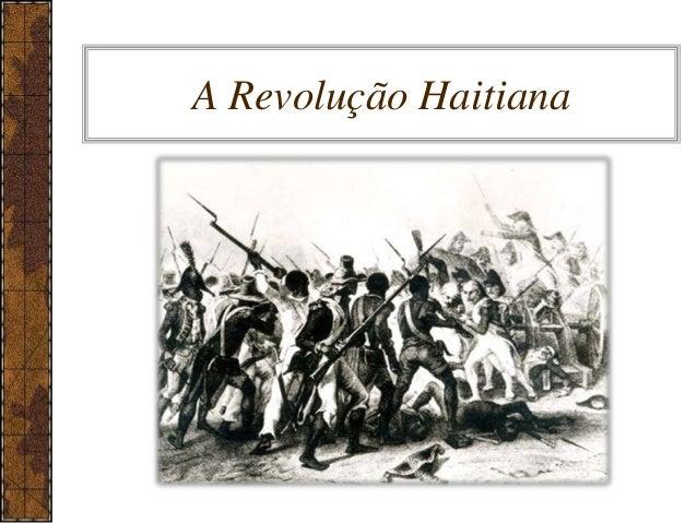A Revolução Haitiana