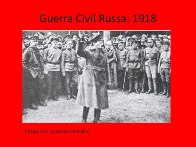 Guerra Civil Russa: 1918 Trotsky com o Exército Vermelho