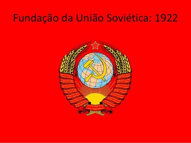 Fundação da União Soviética: 1922