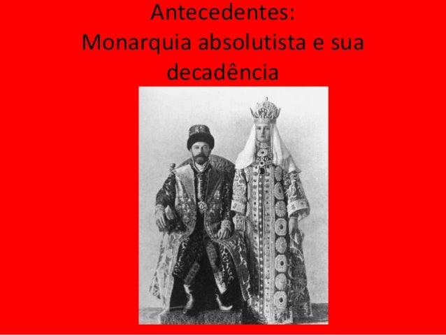 Antecedentes: Monarquia absolutista e sua decadência