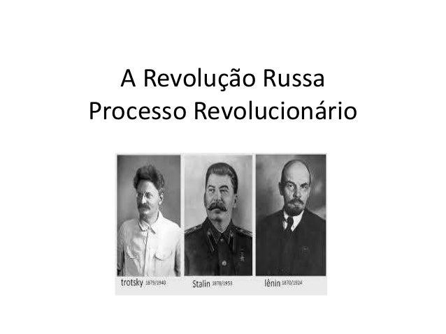 A Revolução Russa Processo Revolucionário