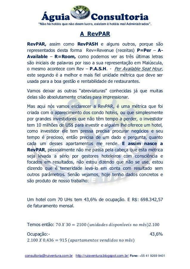 """Águia Consultoria  """"Não há hotéis que não deem lucro, existem é hotéis mal Administrados"""".  consultoria@ruiventura.com.br ..."""