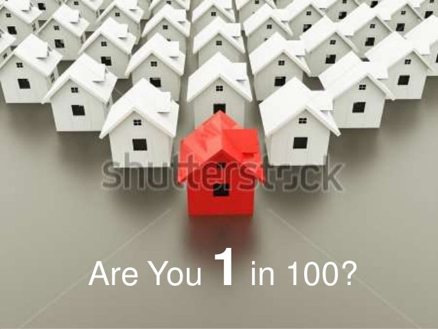 Are You 1 in 100?