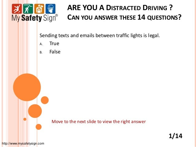 ARE YOU A DISTRACTED DRIVING ?                                     CAN YOU ANSWER THESE 14 QUESTIONS?                     ...