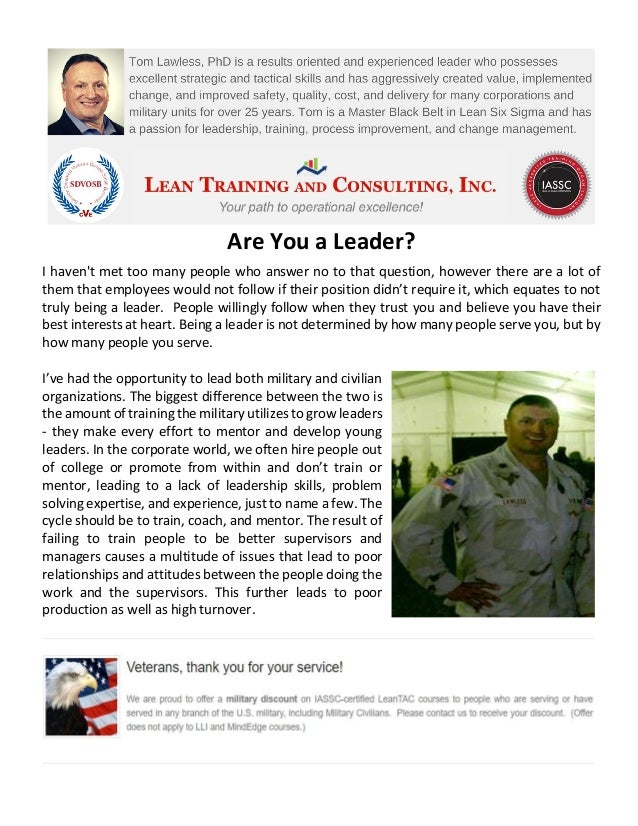 Are You a Leader? I haven't met too many people who answer no to that question, however there are a lot of them that emplo...