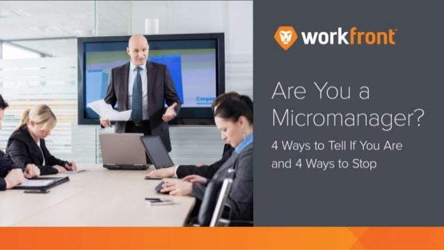Are You a Micromanager?