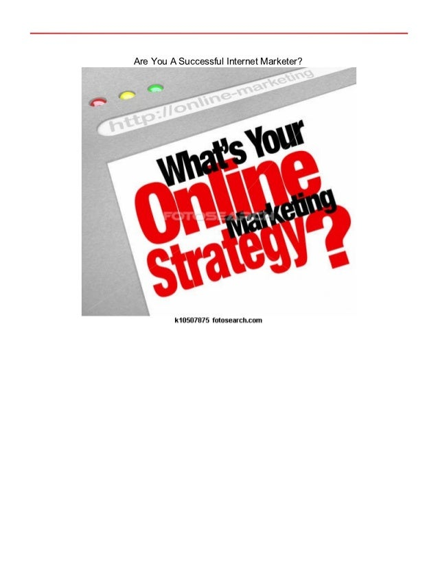 Are You A Successful Internet Marketer?