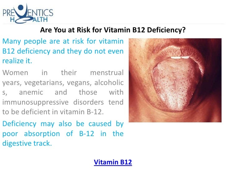 Vitamin B12 Deficiency Are You at Risk...
