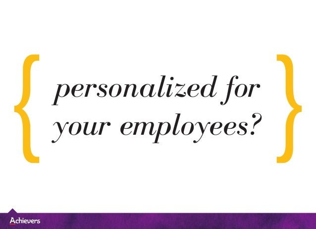 personalized for your employees?