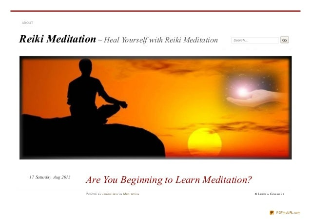 Reiki Meditation~ Heal Yourself with Reiki Meditation Search… Go ABOUT PO STED BY H AN GWISELY IN MED ITATIO N ≈ LEAVE A C...