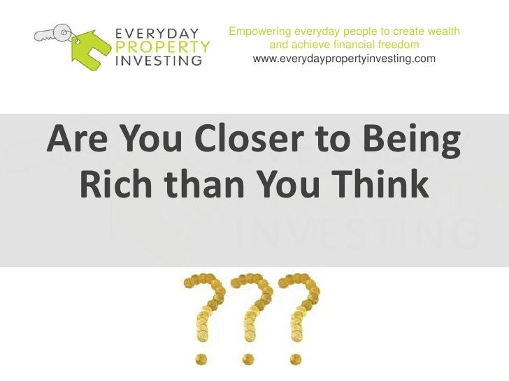 Empowering everyday people to create wealth and achieve financial freedomwww.everydaypropertyinvesting.com<br />Are You Cl...