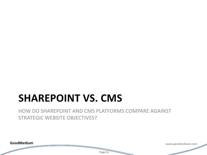 Sharepoint vs. cms<br />How do sharepoint and cms platforms compare against strategic website objectives?<br />