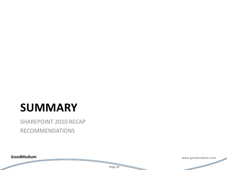 summary<br />Sharepoint 2010 recap<br />recommendations<br />