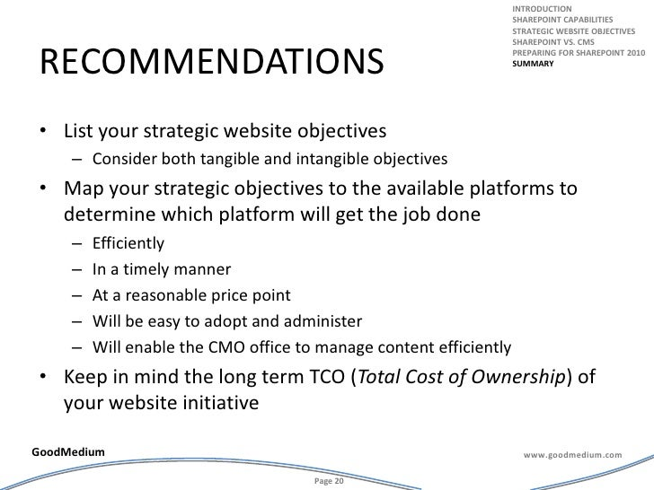 recommendations<br />List your strategic website objectives <br />Consider both tangible and intangible objectives<br />Ma...