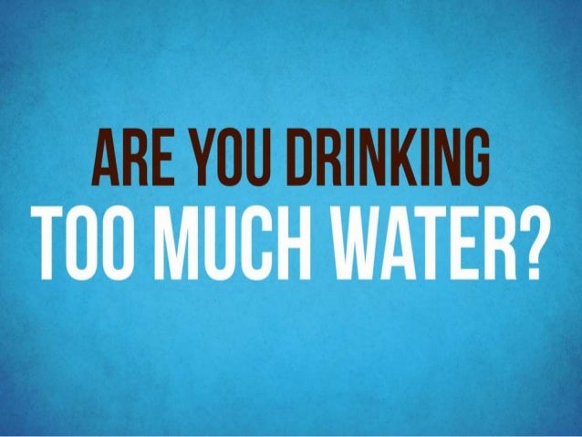 Are you drinking too much water