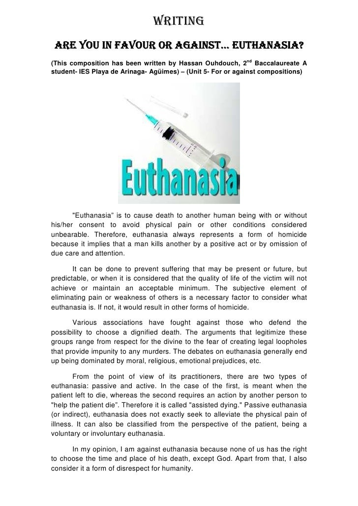 an analysis of the arguments in favor and against euthanasia 2018-1-1  often surrounded by heated arguments from both those in favor of and  arguments against euthanasia is  debating voluntary human adult euthanasia.