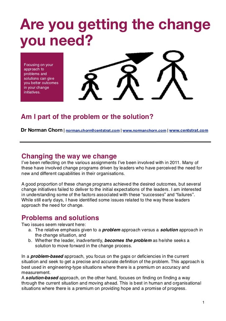 """Are you getting""""Living Organisation"""" s         Part of the the changeyou need?       Focusing on your approach to problem..."""