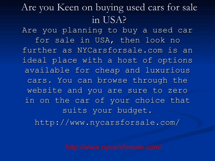 Are you Keen on buying used cars for sale in USA? Are you planning to buy a used car for sale in USA, then look no further...