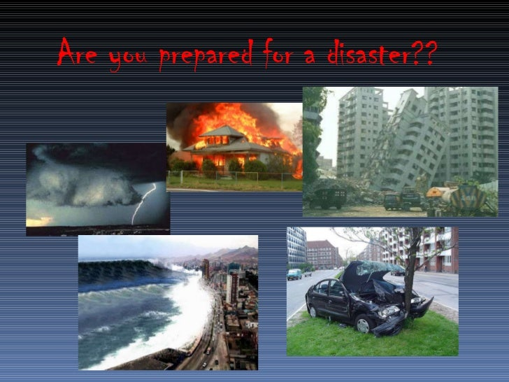 Are you prepared for a disaster??