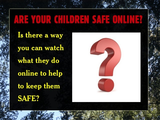 how to keep your children safe on the web