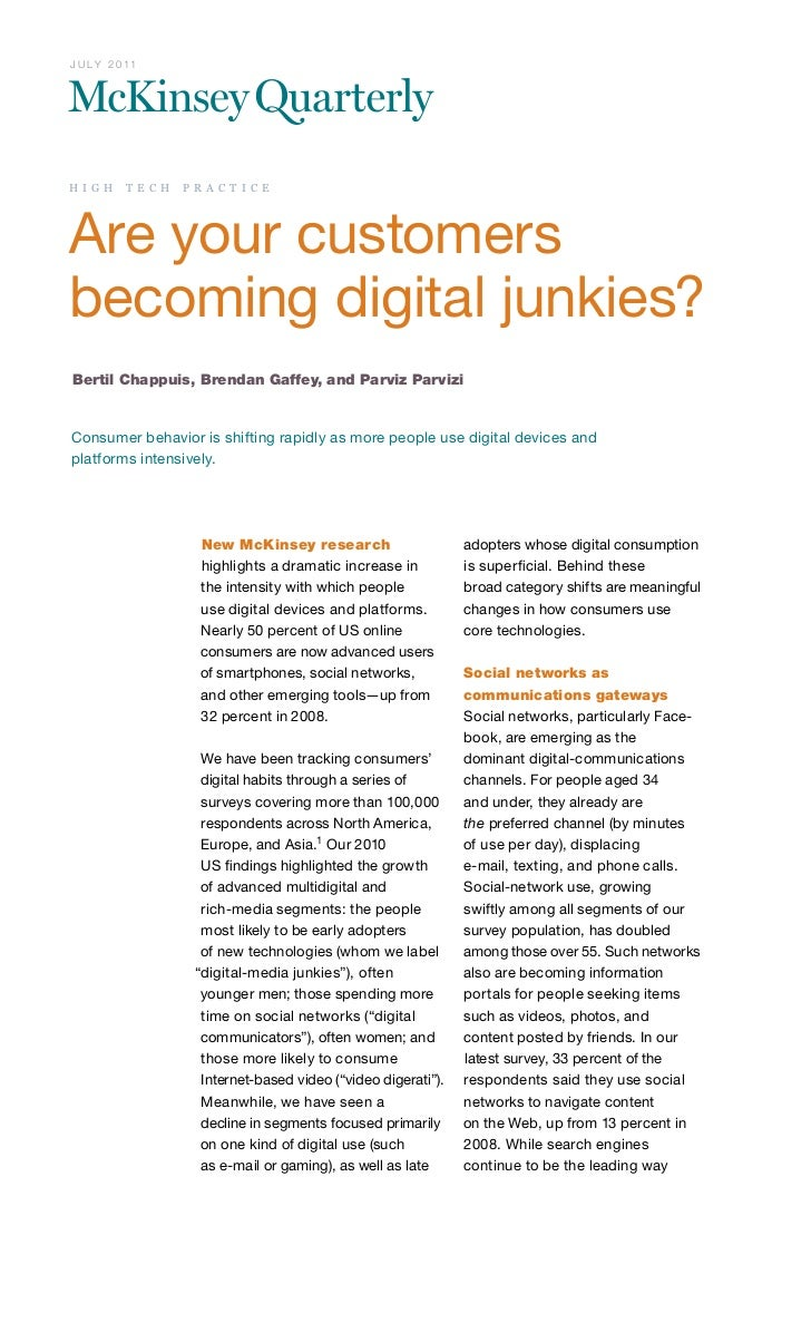 J U LY 2 0 11H I G H       T E C H       P R A C T I C EAre your customersbecoming digital junkies?Bertil Chappuis, Bren...