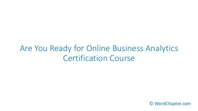 Are you ready for online business analytics certification course