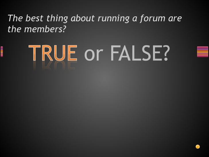 Are you ready to run a forum  Slide 3