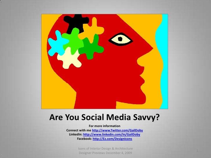 Are You Keeping Up With Are You Keeping Up With Social MediaAre You Social Media Are Are You Social Media Savvy?  <br />Fo...