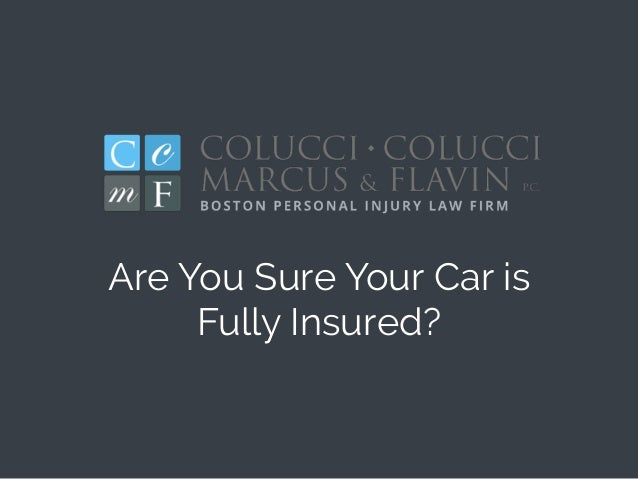 Are You Sure Your Car is Fully Insured?