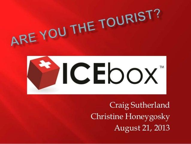 Craig Sutherland Christine Honeygosky August 21, 2013