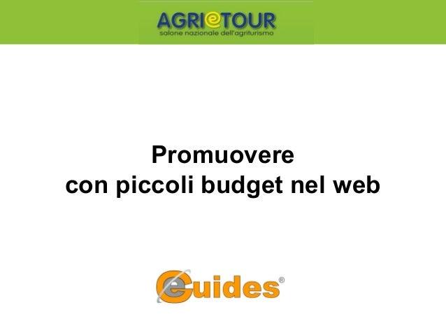 Promuovere con piccoli budget nel web