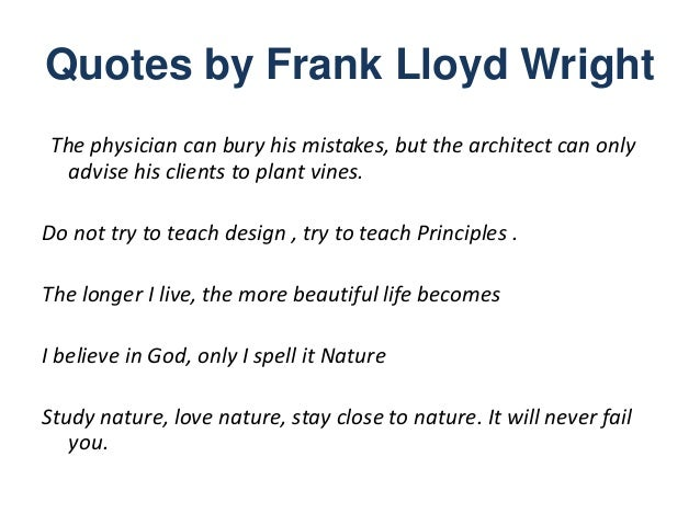 Quotes By Frank Lloyd Wright ...