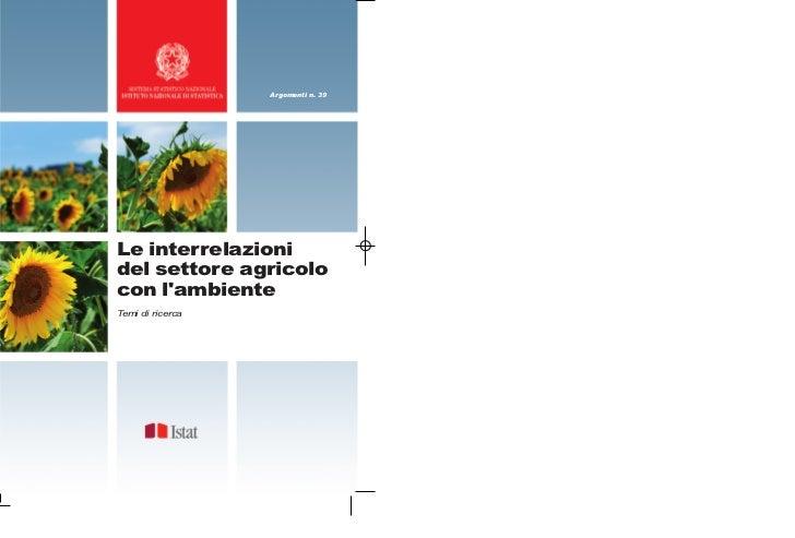 Argomenti n. 39Le interrelazionidel settore agricolocon lambienteTemi di ricerca
