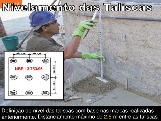A Selar as juntas garantindo a estanqueidade da parede à penetração de água das chuvas