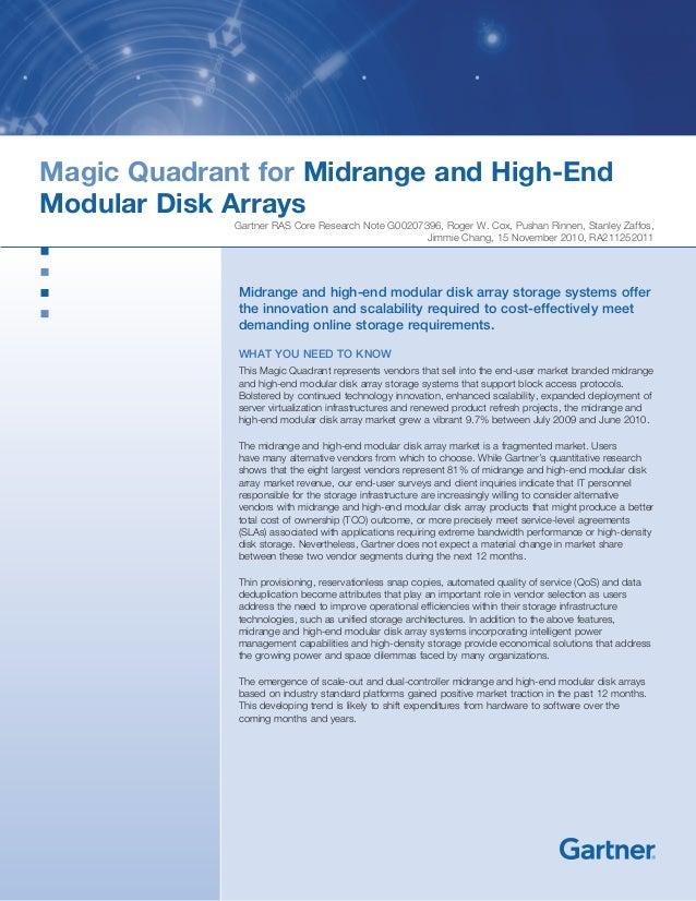 Magic Quadrant for Midrange and High-End Modular Disk Arrays Gartner RAS Core Research Note G00207396, Roger W. Cox, Pusha...