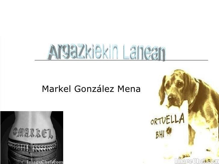 Markel González Mena Argazkiekin Lanean