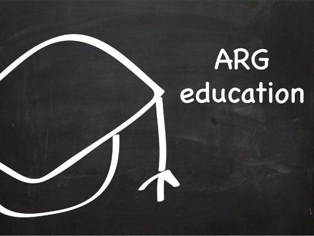 ARG education