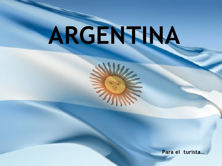 ARGENTINA Para el  turista…