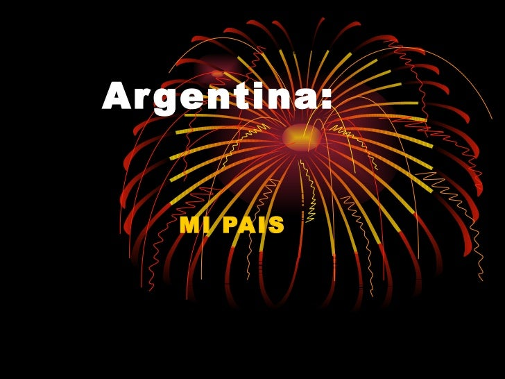 Argentina: MI PAIS