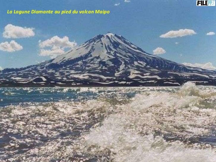 La Lagune Diamante au pied du volcan Maipo