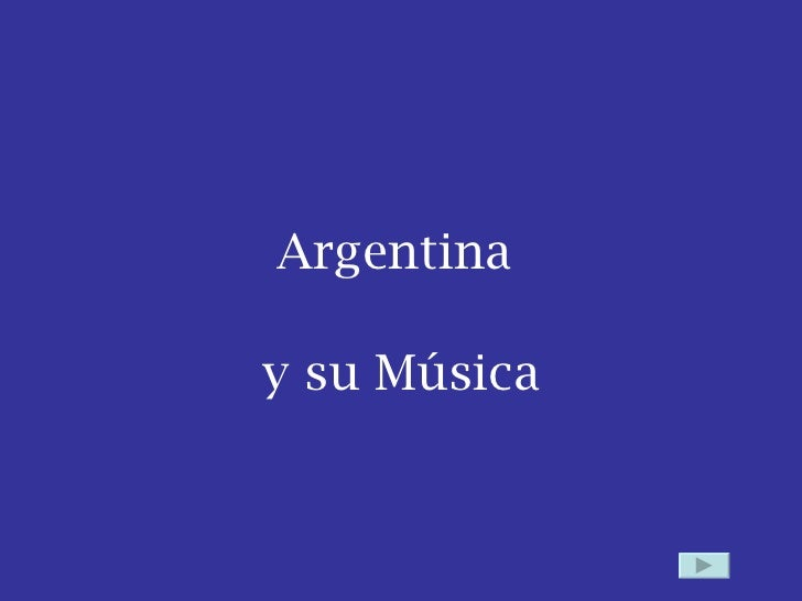 Argentina  y su Música
