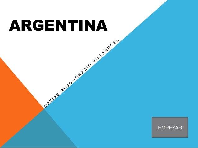 ARGENTINA EMPEZAR