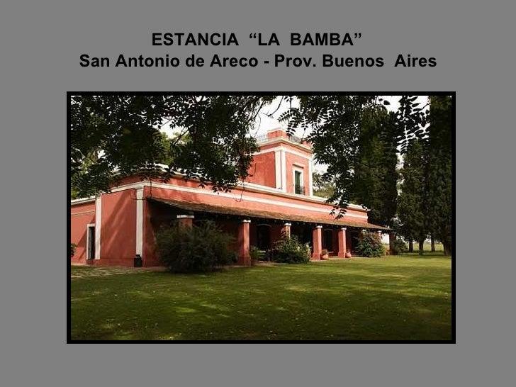 Argentina estancias del pais Slide 2