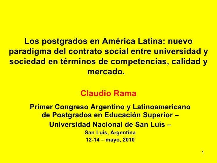 Los postgrados en América Latina: nuevo paradigma del contrato social entre universidad y sociedad en términos de competen...