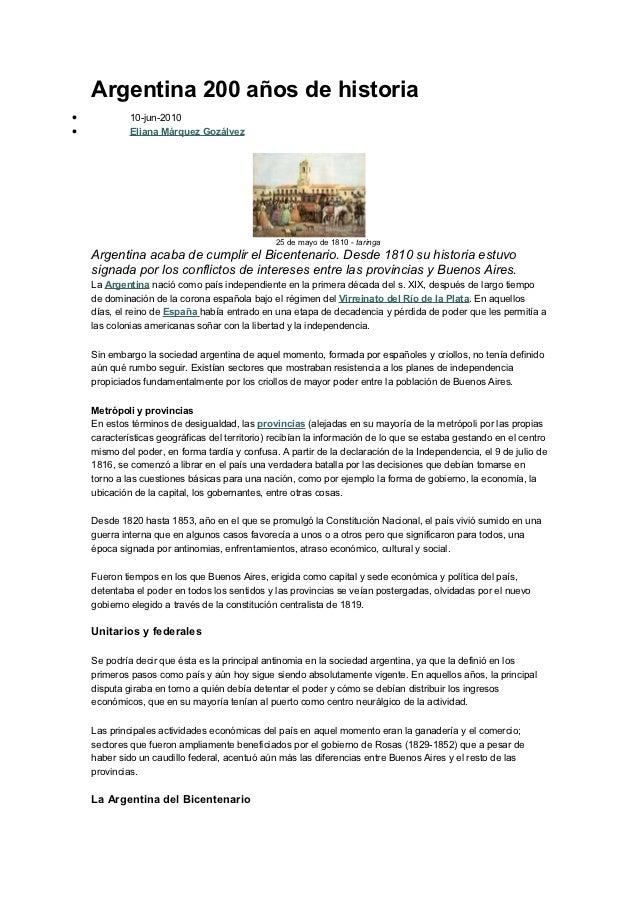 Argentina 200 años de historia•            10-jun-2010•            Eliana Márquez Gozálvez                                ...