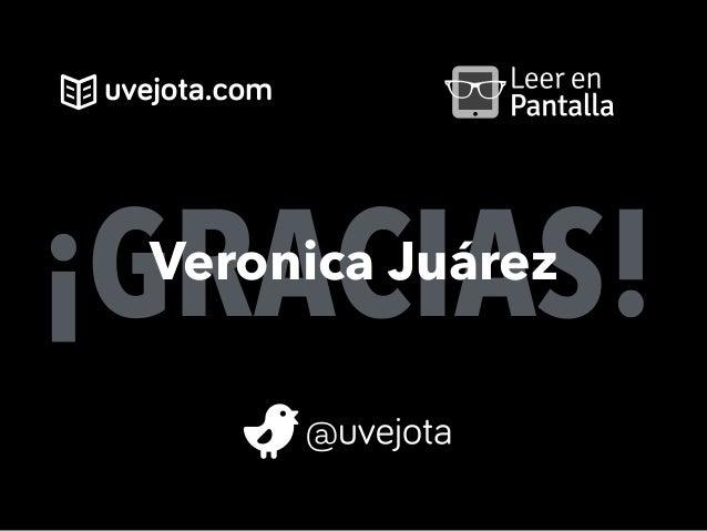 ¡GRACIAS!Veronica Juárez